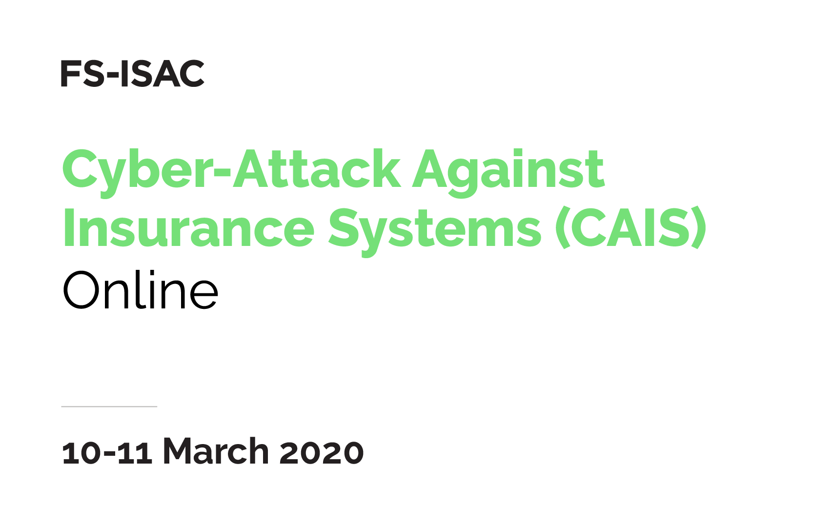 Cyber-Attack Against Insurance Systems (CAIS) | Session 1