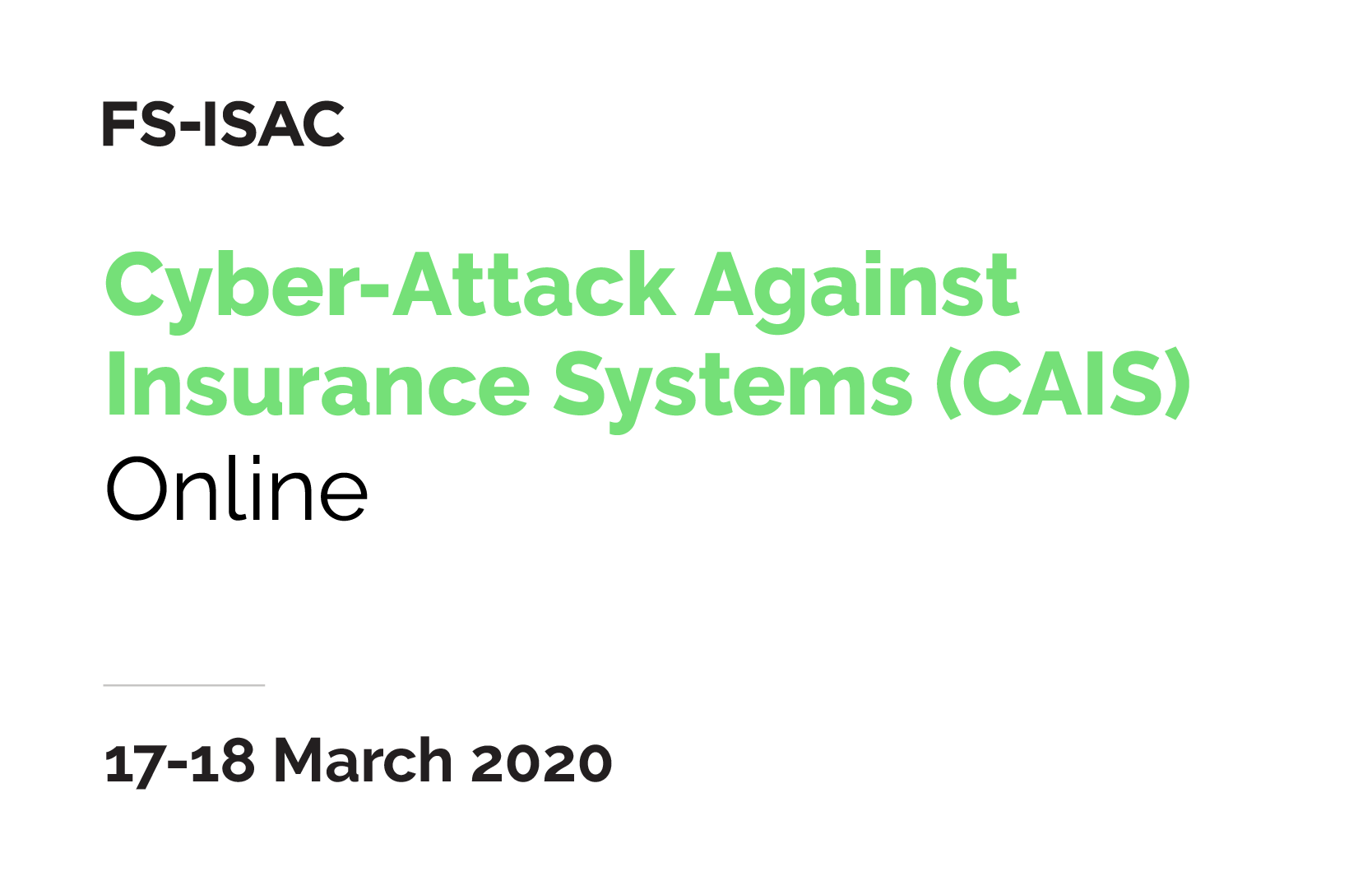 Cyber-Attack Against Insurance Systems (CAIS) | Session 2