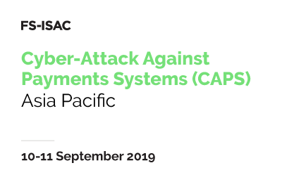 Cyber-Attack Against Payment Systems (CAPS) Exercise - Asia Pacific