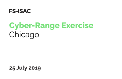 FS-ISAC Cyber-Range Exercise | Chicago