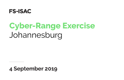 FS-ISAC Cyber-Range Exercise | Johannesburg