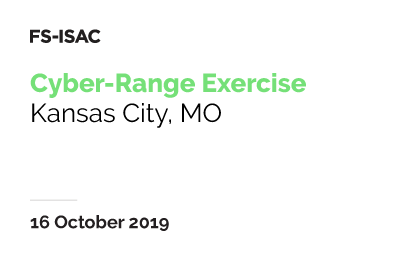 FS-ISAC Cyber-Range Exercise (Kansas City)