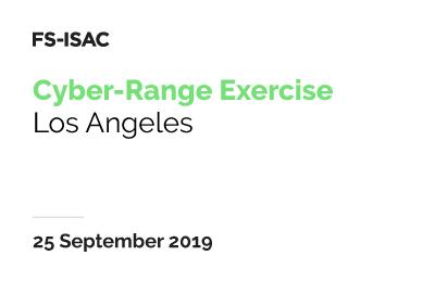 FS-ISAC Cyber-Range Exercise | LA