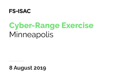 FS-ISAC Cyber-Range Exercise | Minneapolis